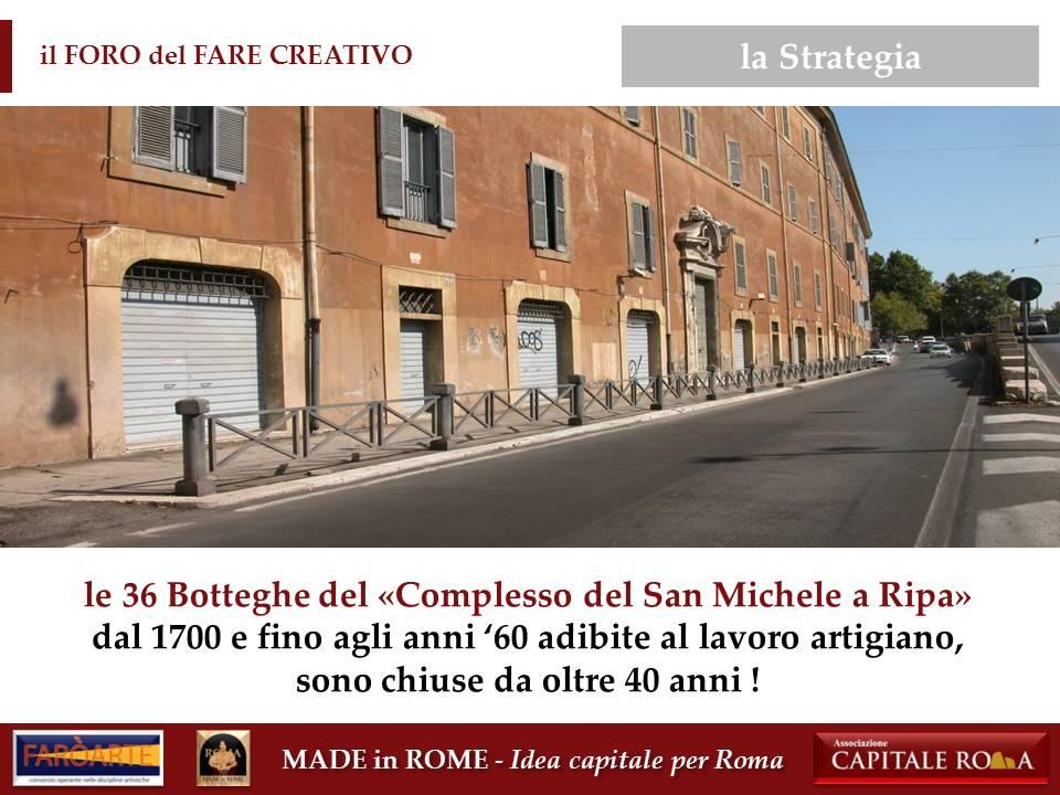 """le 36 Botteghe del """"Complesso del San Michele a Ripa"""""""